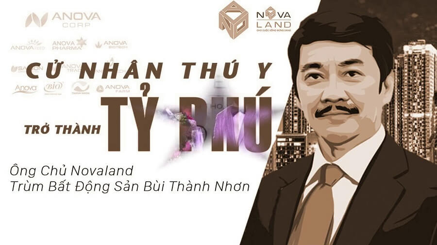 Tỷ phú Bùi Thành Nhơn - Nhà sáng lập, Chủ tịch Tập đoàn Novaland