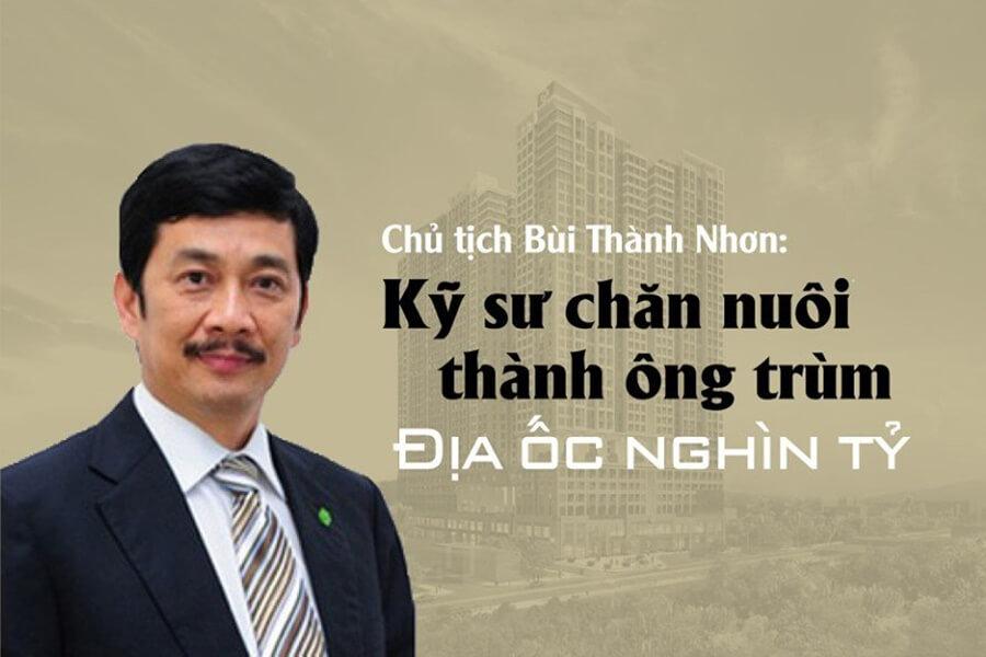 Chủ tịch Bùi Thành Nhơn - Kỹ sư chăn nuôi thành ông trùm địa ốc nghìn tỷ