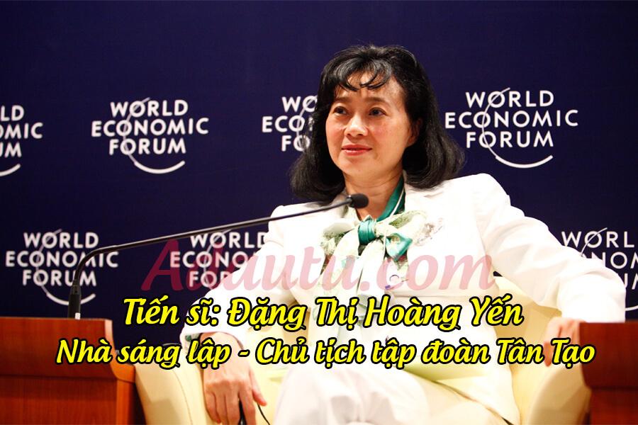 Đặng Thị Hoàng Yến - Nhà sáng lập/Chủ tịch tập đoàn Tân Tạo