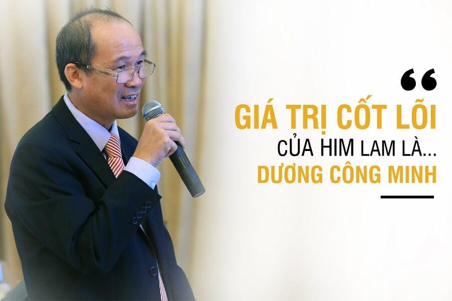 Giá trị cốt lõi của Him Lam là... Dương Công Minh