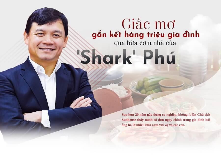 Shark Phú và giấc mơ gắn kết hàng triệu gia đình qua bữa cơm nhà